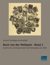 Buch von der Weltpost - Band 1