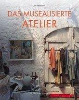 Das musealisierte Atelier