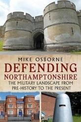 Defending Northamptonshire
