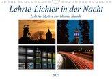 Lehrte - Lichter in der Nacht (Wandkalender 2021 DIN A4 quer)