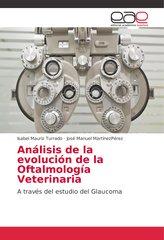 Análisis de la evolución de la Oftalmología Veterinaria