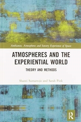 Atmospheres and the Experiential World