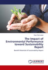 The Impact of Environmental Performance toward Sustainability Report