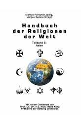 Handbuch der Religionen der Welt / Teilband 5: Asien