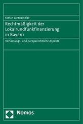 Rechtmäßigkeit der Lokalrundfunkfinanzierung in Bayern
