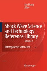Shock Wave Science and Technology Reference Library 4