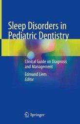 Sleep Disorders in Pediatric Dentistry