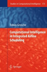 Computational Intelligence in Integrated Airline Scheduling