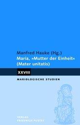 Maria, Mutter der Einheit (Mater unitatis)