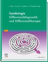 Gynäkologie - Differenzialdiagnostik und Differenzialtherapie