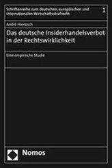 Das deutsche Insiderhandelsverbot in der Rechtswirklichkeit