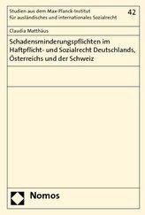 Schadensminderungspflichten im Haftpflicht- und Sozialrecht Deutschlands, Österreichs und der Schweiz