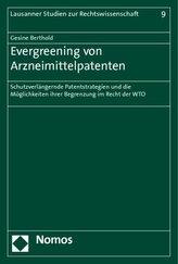 Evergreening von Arzneimittelpatenten