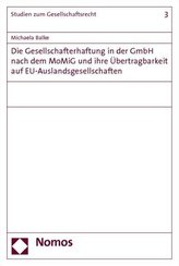 Die Gesellschafterhaftung in der GmbH nach dem MoMiG und ihre Übertragbarkeit auf EU-Auslandsgesellschaften