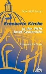 Erneuerte Kirche in der Sicht Joseph Kentenichs