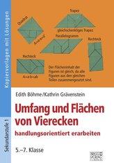 Umfang und Flächen von Vierecken handlungsorientiert erarbeiten. 5.-7. Klasse