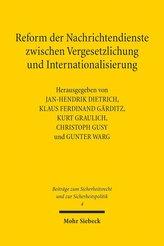 Reform der Nachrichtendienste zwischen Vergesetzlichung und Internationalisierung