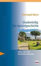 Glaubwürdig: Die Apostelgeschichte