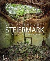 Verlassene Orte in der Steiermark