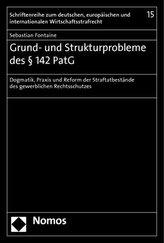 Grund- und Strukturprobleme des § 142 PatG