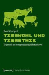 Tierwohl und Tierethik