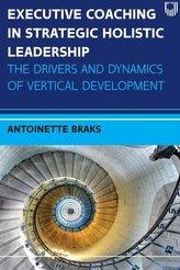 Executive Coaching In Strategic Holistic Leadership