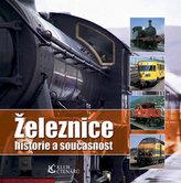 Železnice historie a současnost