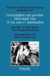 Gerechtigkeit und gerechte Herrschaft vom 15. bis zum 17. Jahrhundert