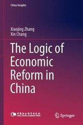 The Logic of Economic Reform in China
