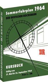 Kursbuch der Deutschen Reichsbahn - Sommerfahrplan 1964