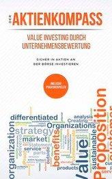 Der Aktienkompass: Value Investing durch Unternehmensbewertung