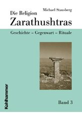 Die Religion Zarathushtras 3