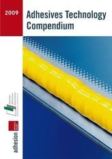 Adhesive Technology Compendium 2009