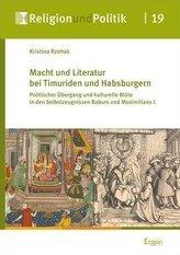 Macht und Literatur bei Timuriden und Habsburgern
