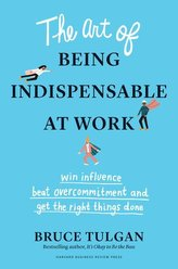 Art of Being Indispensable at Work
