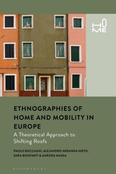 Ethnographies of Home and Mobility