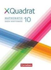 XQuadrat 10. Schuljahr - Baden-Württemberg - Schülerbuch