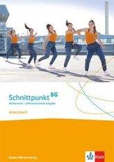Schnittpunkt Mathematik 8G. Arbeitsheft mit Lösungsheft Klasse 8. Differenzierende Ausgabe Baden-Württemberg