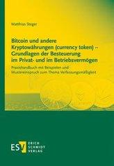 Bitcoin und andere Kryptowährungen (currency token) - Grundlagen der Besteuerung im Privat- und im Betriebsvermögen