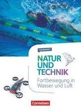 Natur und Technik - Naturwissenschaften 5.-10. Schuljahr - Fortbewegung in Wasser und Luft