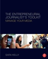 The Entrepreneurial Journalist\'s Toolkit