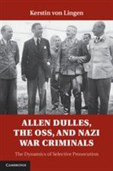 Allen Dulles, the OSS, and Nazi War Criminals