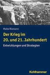Der Krieg im 20. und 21. Jahrhundert