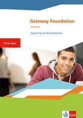 Gateway Foundation. Workbook. Englisch für die Berufsfachschule 1