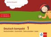 Deutsch kompakt 1. Rechtschreiben - Grammatik - Texte schreiben - Lesen