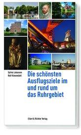 Die schönsten Ausflugsziele im und rund um das Ruhrgebiet