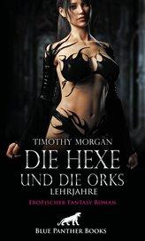 Die Hexe und die Orks - Lehrjahre