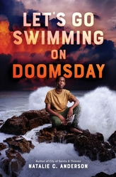 Let\'s Go Swimming on Doomsday
