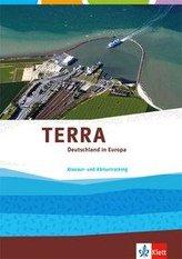 TERRA Deutschland in Europa. Trainingsheft Klausur- und Abiturtraining Klasse 10-13