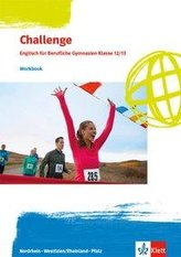 Challenge. Englisch für Berufliche Gymnasien. Workbook Klassen 12/13.  Ausgabe Nordrhein-Westfalen und Rheinland-Pfalz